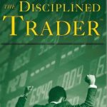 [DOWNLOAD] The Disciplined Trader Developing Winning Attitudes by Mark dauglas