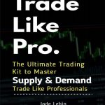 """Trade Like Pro., The Ultimate Trading Kit to Master Supply and Demand. Trade Like Professionals"" The purpose of this book is to show you how to make money trading Forex like professionals. The book also features the power of using supply and demand concepts in trading Forex as well as a simplified step-by-step strategy to use with any trading style and on any market. Many people, all over the world, are trading Forex and making a living from it. Why not you? All you need is a computer and an Internet connection. You can do it from anywhere you want and also keep your day job while trading Forex. You don't need large sum of money to start in this business. What makes this book very interesting is that it teaches you how to read charts of any market without using indicators or technical analysis tools. All you need to do is read the chart and use the information that you have to execute your trades and make money. Here are some of the topics you will discover while reading this book: •Advantages of trading Forex, •Power of using Supply and Demand concepts in trading, •How to write your trading plan, •Choose your trading style, •Step-by-step Strategy to Follow, •Effective risk management rules to help you minimize your risk and protect your capital, •How to choose high probability levels for entry and exit signals that work, •Easy-to-follow tips to improve your trading system, •All this and much more… For beginner traders, this book gives you an understanding of where to start, how to start, what to expect from Forex trading, and how to use supply and demand in your strategy. I have kept the book short so you can actually finish reading it and get to the point without getting bored. Table of Contents: 1.Getting Started in Forex 2.Naked Trading Approach 3.Supply and Demand 4.Executing the Strategy 5.Risk Management 6.Some Final Thoughts"