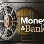 TTC Video – Money and Banking: What Everyone Should Know