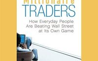 [DOWNLOAD] Millionaire Traders - How Everyday People Are Beating Wall Street at Its Own Game