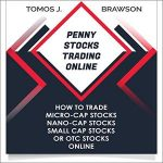 [Download] Penny Stocks Trading Online How to Trade Micro-Cap Stocks, Nano-Cap Stocks, Small Cap Stocks