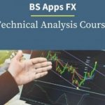 [DOWNLOAD] BS Apps FX Technical Analysis Course